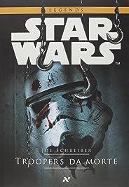 Star Wars : Troopers da morte