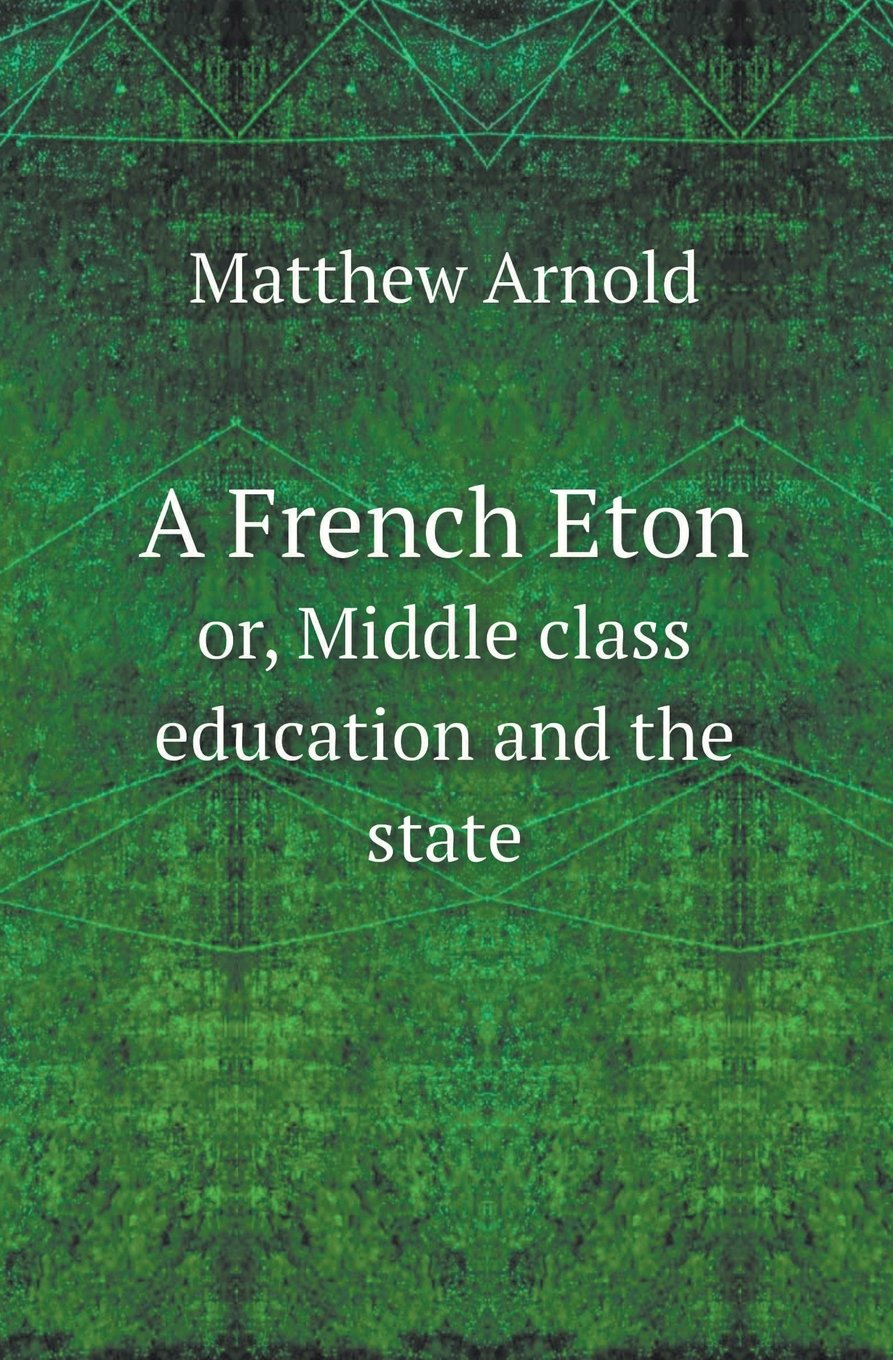 A French Eton Or, Middle Class Education and the State PDF