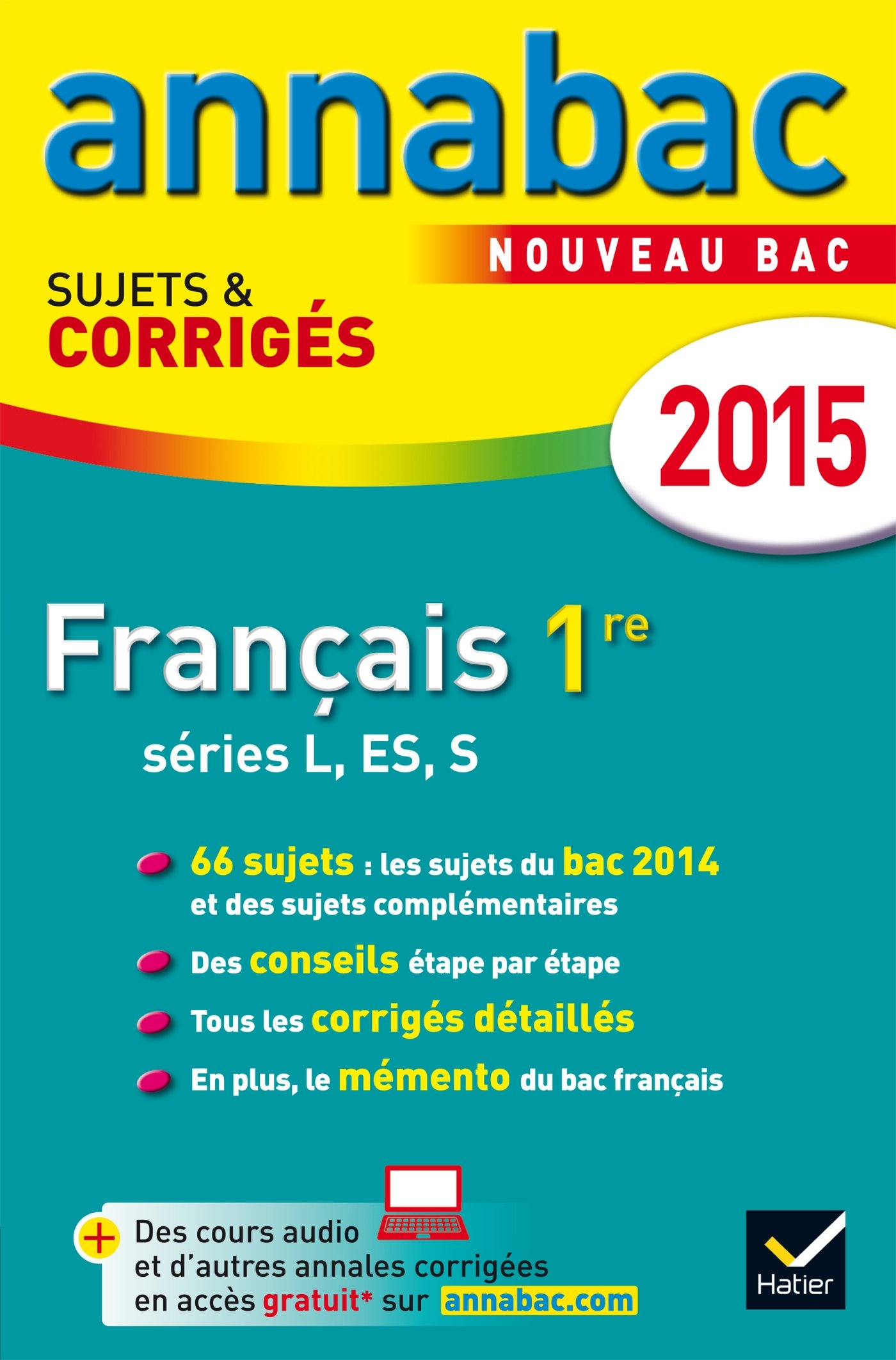 Annales Annabac 2015 Français 1re L, ES, S: sujets et corrigés du bac - Première séries générales: Amazon.es: Sylvie Dauvin, Jacques Dauvin: Libros en ...