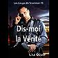 Dis-moi la Vérité (Les Loups de Stockton t. 5) (French Edition)