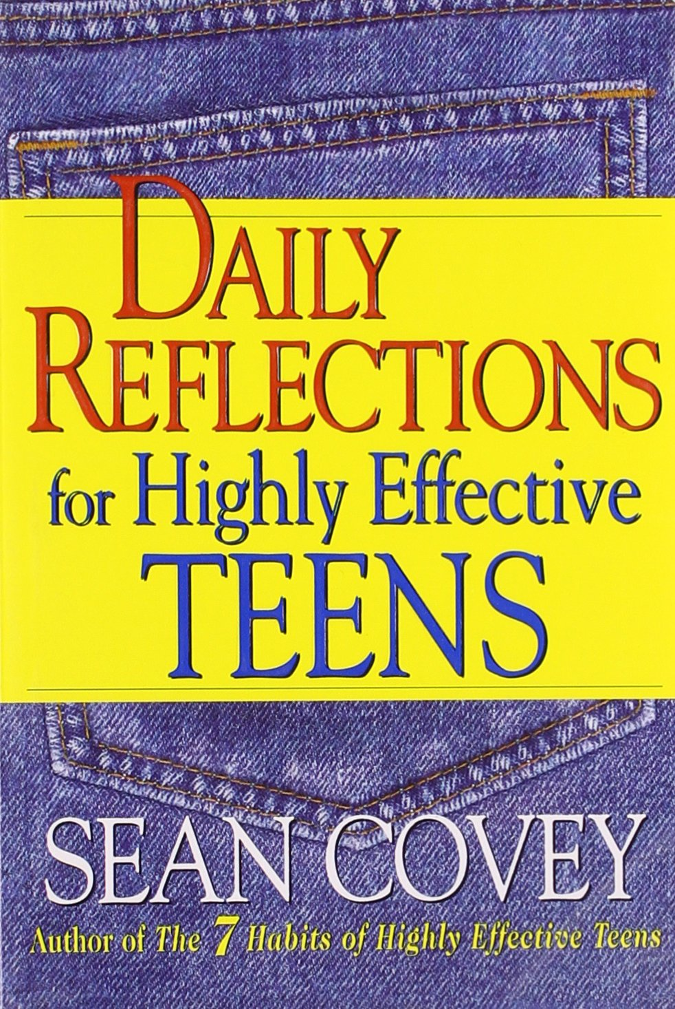 Daily Reflections For Highly Effective Teens: Sean Covey ...