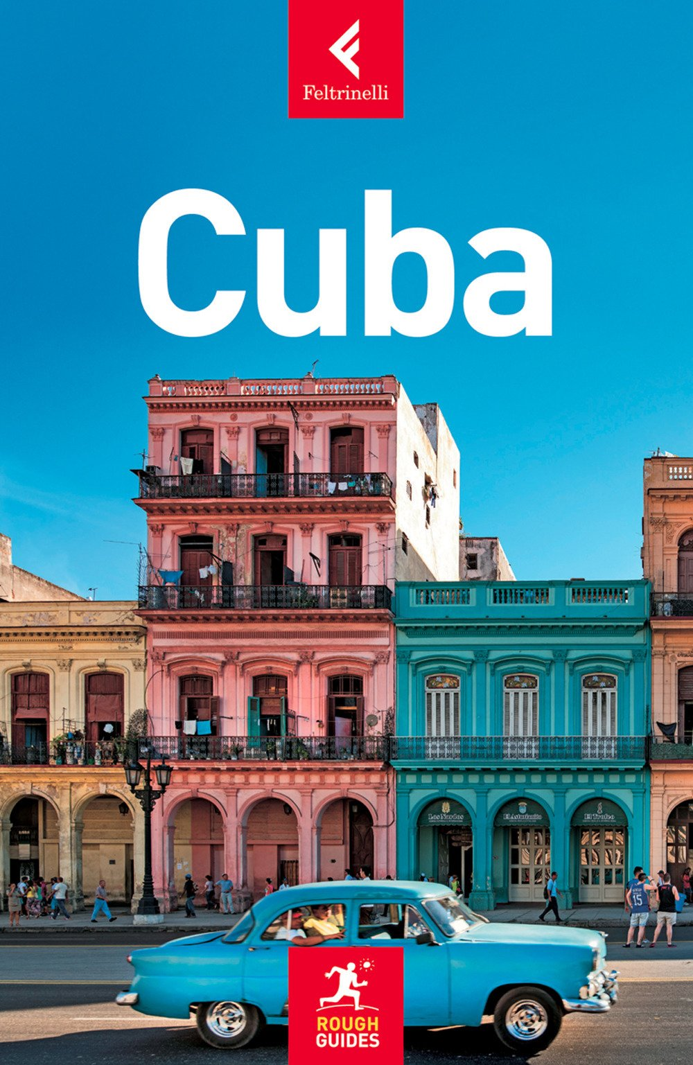 Cuba Copertina flessibile – 6 apr 2017 Fiona McAuslan Matt Norman Claire Boobyer E. Contu