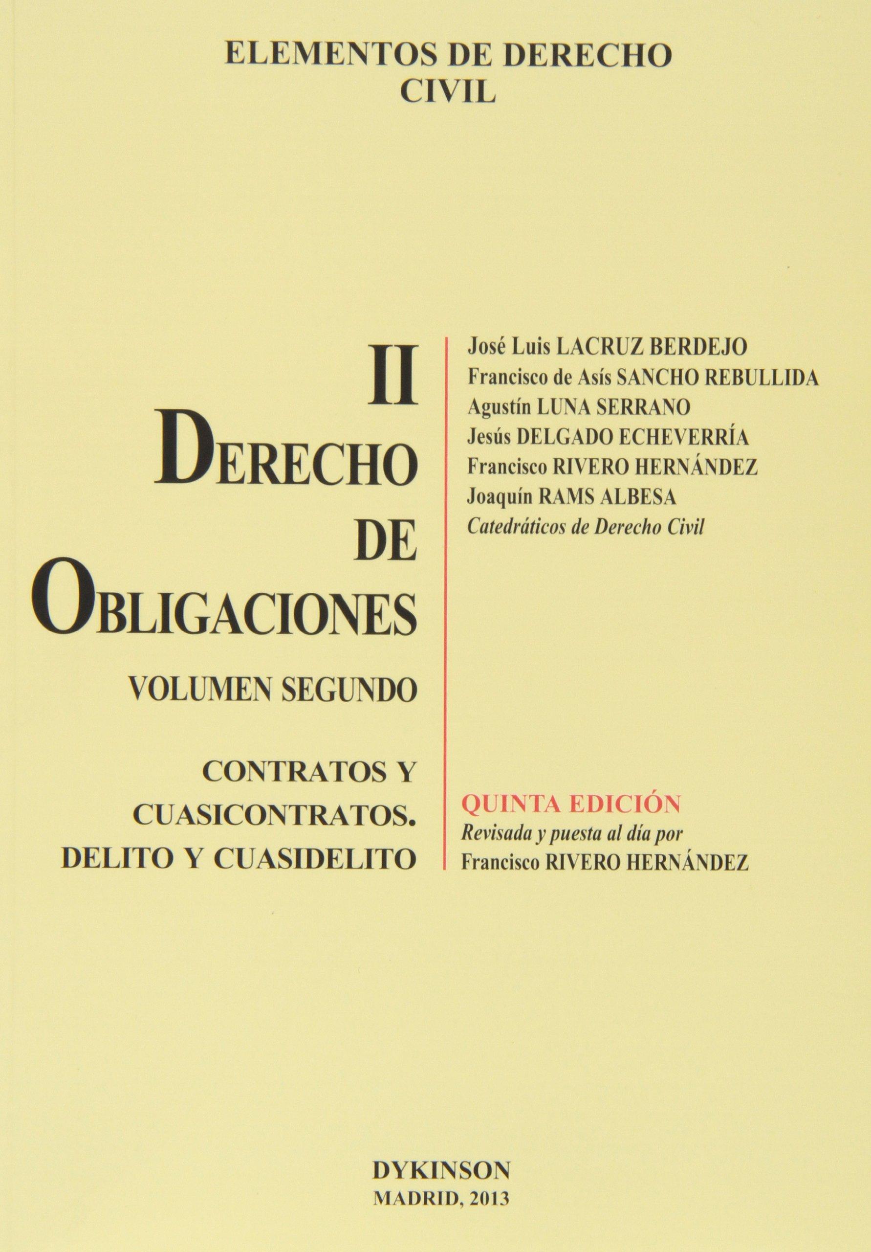 Elementos de Derecho Civil. Tomo II. Derecho de Obligaciones. Volumen 2. Contratos y Cuasicontratos