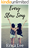 Every Slow Song