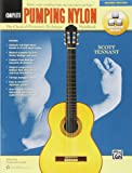 Pumping Nylon -- Complete: The Classical Guitarist's Technique Handbook, Book & Online Audio & Video (Pumping Nylon Series)