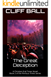 The Great Deception: A Christian End Times Novel (Perilous Times Book 2)