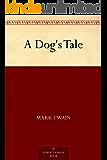 A Dog's Tale (English Edition)