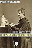 Il Divoto dell'Angelo Custode (I doni della Chiesa)