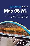 Essential MacOS: High Sierra Edition (Computer Essentials Book 1) (English Edition)