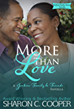 More Than Love (Jenkins Family & Friends Novella Book 3)