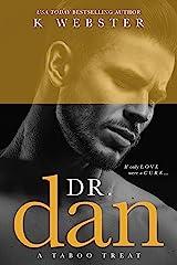 Dr. Dan Kindle Edition