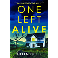 One Left Alive: A heart-stopping and gripping crime thriller (Detective Morgan Brookes Book 1) (English Edition)