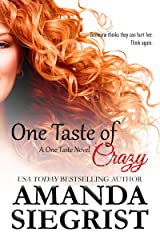 One Taste of Crazy (A One Taste Novel Book 3) Kindle Edition