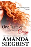 One Taste of Crazy (A One Taste Novel Book 3)