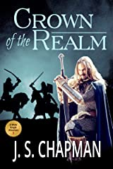 Crown of the Realm: The Reign of King Richard II (A White Knight Adventure Book 2) Kindle Edition