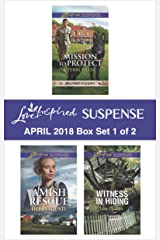 Harlequin Love Inspired Suspense April 2018 - Box Set 1 of 2: Mission to Protect\Amish Rescue\Witness in Hiding Kindle Edition