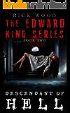 Descendant of Hell (EDWARD KING Book 2)