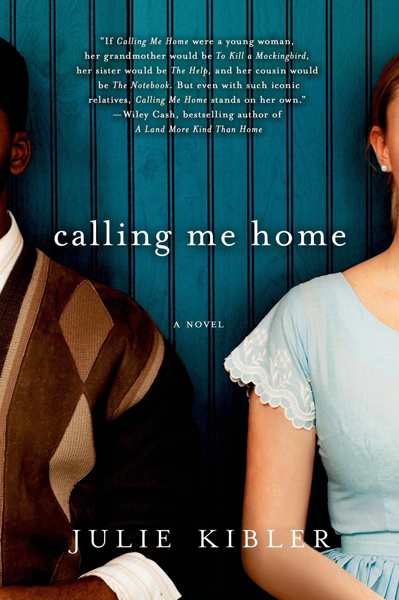 Calling Me Home: A Novel: Julie Kibler: 9781250020437: Amazon: Books