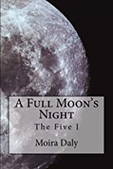 A Full Moon's Night (The Five Book 1) Kindle Edition