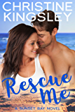 Rescue Me (Sunset Bay Book 1)