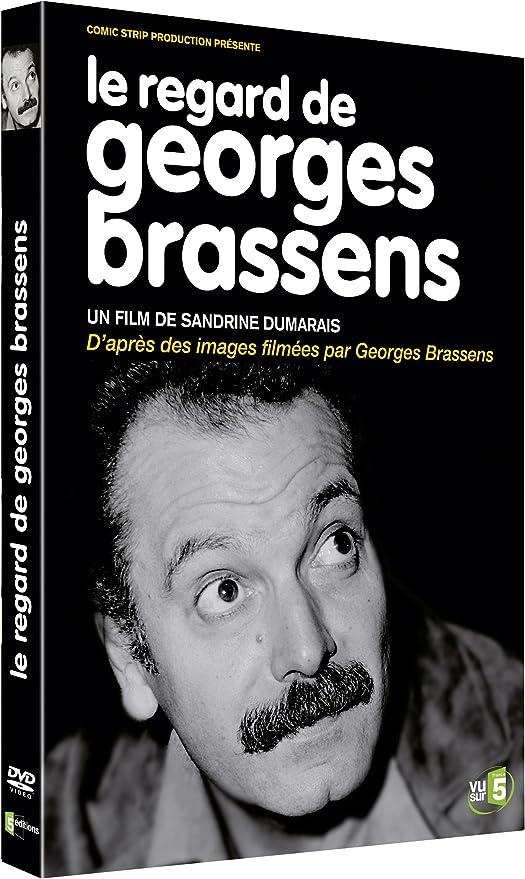 Le Regard De Georges Brassens Amazon Fr Georges Brassens Sandrine Dumarais Georges Brassens Dvd Blu Ray