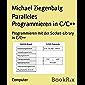 Paralleles Programmieren in C/C++: Programmieren mit der Socket-Library  in C/C++