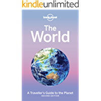 The World: A Traveller's Guide to the Planet (Lonely Planet) (English Edition)