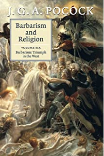 Barbarism and Religion, Vol. 2: Narratives of Civil Government