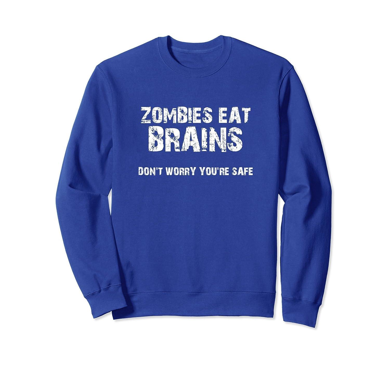 Zombies Eat Brains Halloween Sweatshirt-ANZ