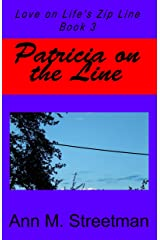 Patricia on the Line (Love on Life's Zip Line Book 3) Kindle Edition