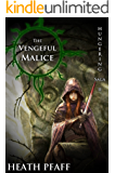 The Vengeful Malice: Hungering Saga 2 (The Hungering Saga)