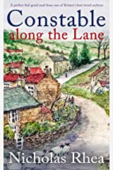 CONSTABLE ALONG THE LANE a perfect feel-good read from one of Britain's best-loved authors (Constable Nick Mystery Book 7) Kindle Edition