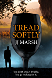 Tread Softly: A European Crime Mystery (The Beatrice Stubbs Series Book 3)
