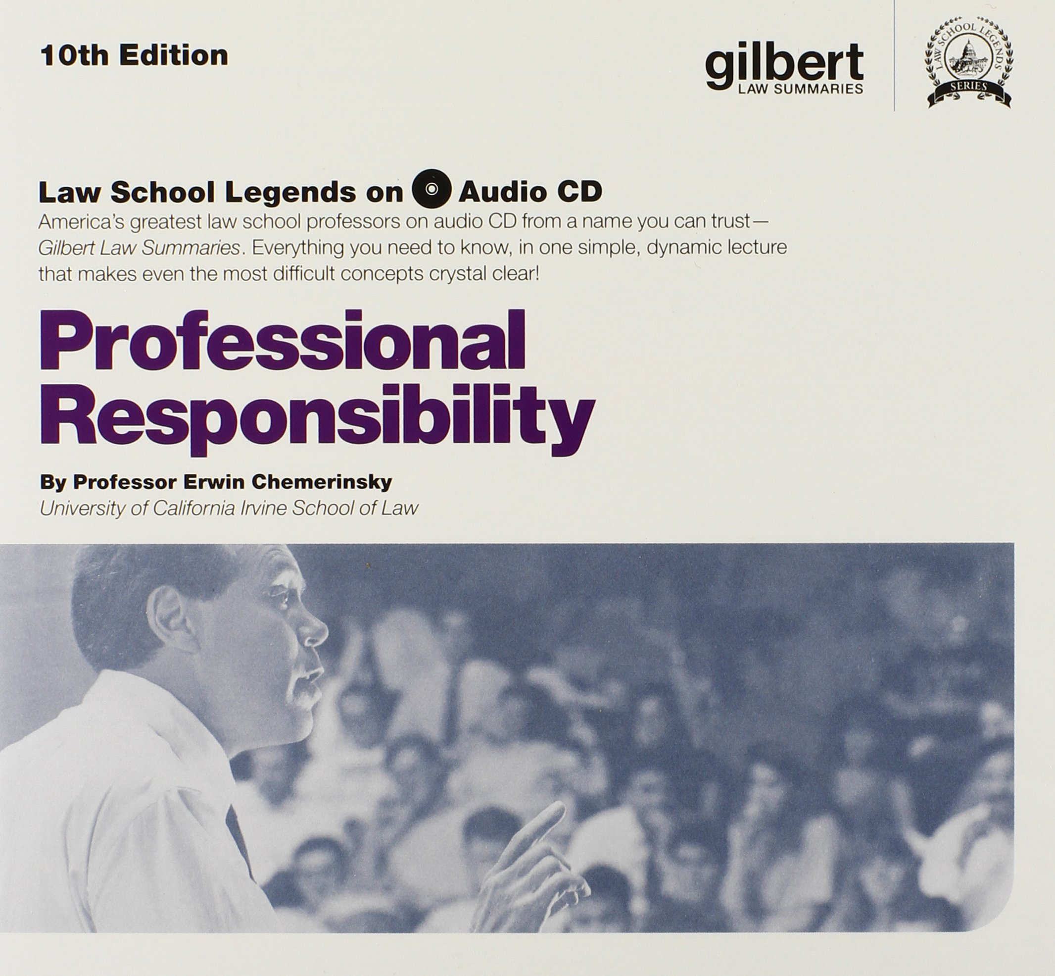 Professional Responsibility, 10th Edition (Law School Legends Audio Series)
