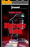 Blutroter Wahn (Spreenebel Berlin-Krimi 1)
