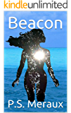 Beacon (New Adult Paranormal Romance Novel) (Soulmate Series): (Book 2 in the Luminary Saga)