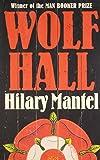 Wolf Hall: Booker Prize Winner 2009