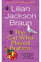 The Cat Who Played Brahms Mass Market Paperback