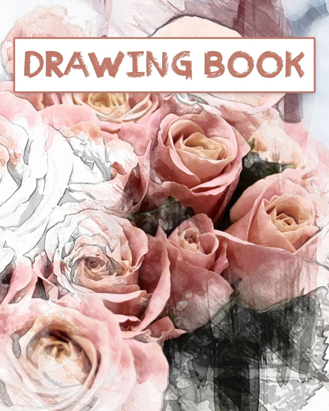 Download Drawing Book: 150 Pages 8x10  Blank book  Artistic Creations  Rose PDF