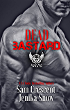 Dead Bastard (The Soldiers of Wrath MC, 4) (The Soldiers of Wrath MC Series)