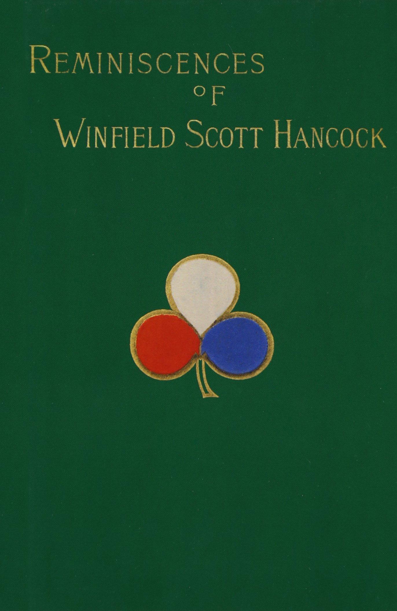 reminiscences of winfield s hancock hancock mrs