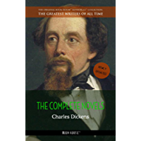 Charles Dickens: The Complete Novels (The Greatest Writers of All Time Book 1) (English Edition)