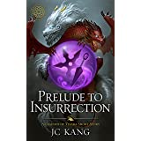 Prelude to Insurrection: A Legends of Tivara Short Story (The Dragon Songs Saga (Old Edition))