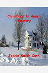 Christmas In Amish Country (Amish Quilts Series Book 1) Kindle Edition