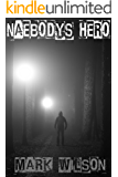 Naebody's Hero (Lanarkshire Strays Book 3)