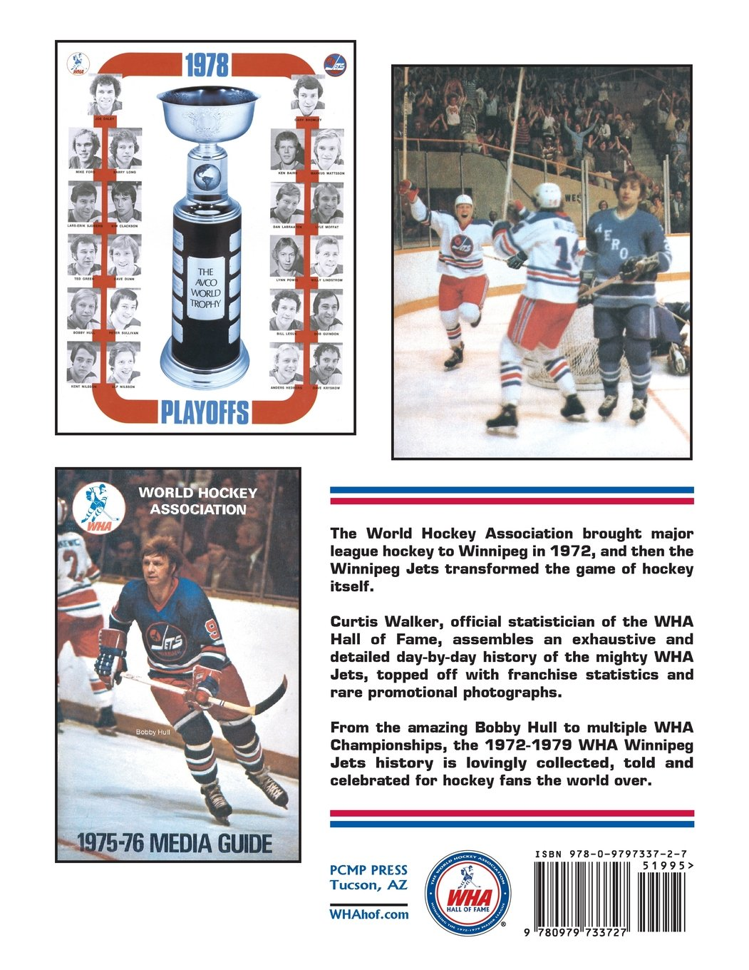 finest selection fa8e4 f669e Winnipeg Jets: The WHA Years Day By Day: Curtis Walker ...