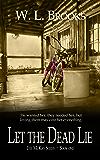 Let the Dead Lie (The McKay Series Book 1)
