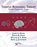 Tinnitus Retraining Therapy: Patient Counseling Guide