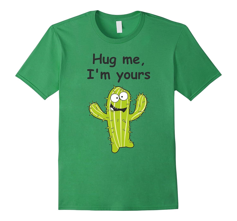 HUG ME I AM YOURS – FUNNY FREE HUGS T-SHIRT