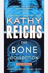 The Bone Collection: Four Novellas (Temperance Brennan) Kindle Edition